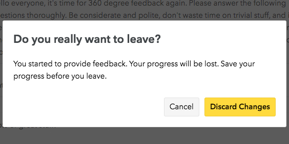 The navigation warning that pops up should you try and navigate away from your unfinished feedback